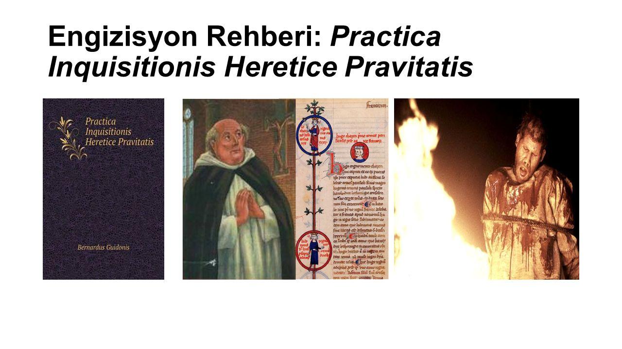 Engizisyon Rehberi: Practica Inquisitionis Heretice Pravitatis
