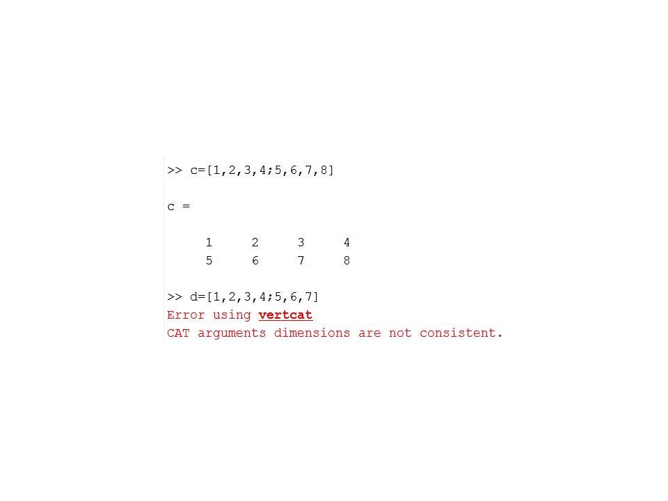 Değişkenler (matris indeksleme) >>a=[1,2,3;4,5,6]; >>b=a(2,3) b= 6 >>c=a(2,3)+a(1,2) c= 8 >>d=b+a(1,2) d= 8 b a(1,2)