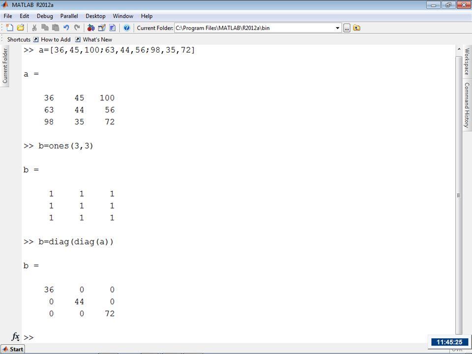 >>a=[1,2,3;4,5,6]; >>a(2,:)=0 a= 1 2 3 0 0 0 >>a(:,1)=10 a= 10 2 3 10 0 0