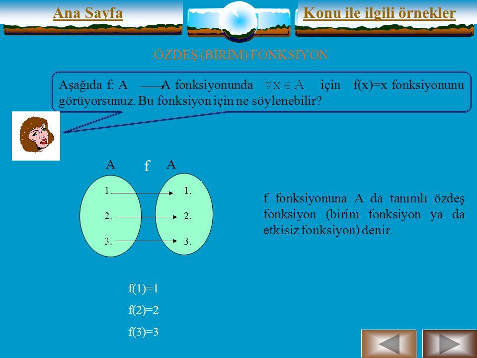Ana SayfaKonu ile ilgili örnekler DENK KÜMELER Bir sonraki konu birim fonksiyonlarla ilgilidir.