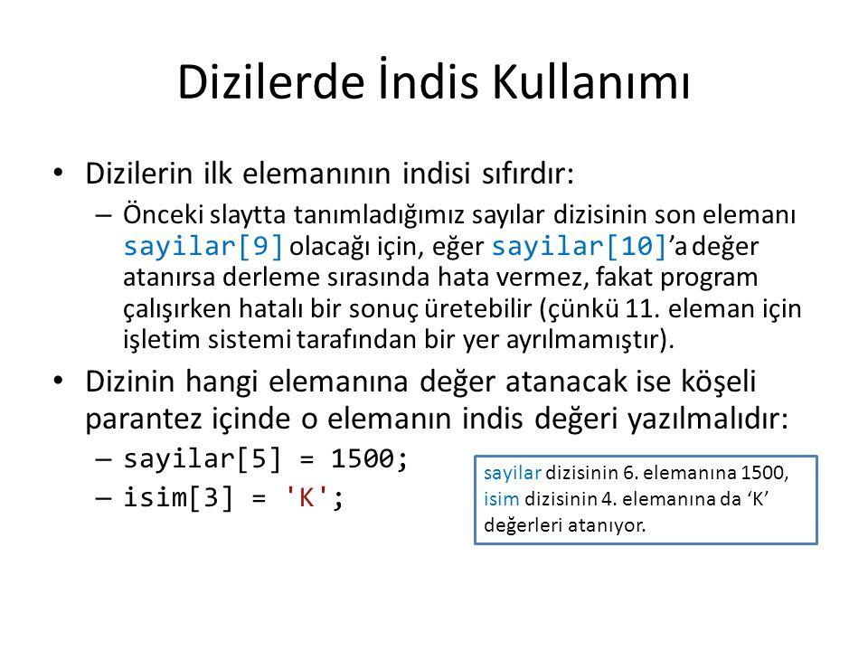 1-10 arasındaki sayıların karesini bir diziye kopyalayan ve ekranda gösteren program #include main(){ int i, a[10]; for (i = 0; i < 10; i++) { a[i] = (i+1)*(i+1); printf( %d\n , a[i]); }  i değişkeni ile a dizisi aynı veri tipinde oldukları için aynı satırda tanımlanabilir.