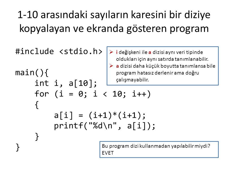 Girilen 10 tane tamsayıdan en büyüğünü bularak ekranda gösteren program main() { int i, enBuyuk, sayilar[10]; for (i = 0; i < 10; i++) { printf( %d.