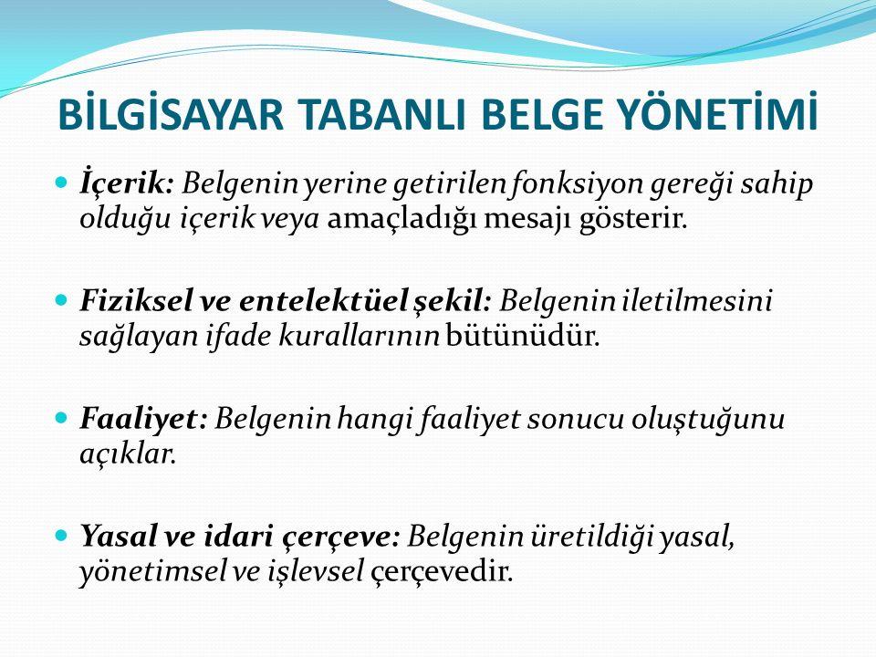 SOSYAL HİZMETLERDE BİLGİSAYAR TABANLI BELGEYÖNETİMİ 4.