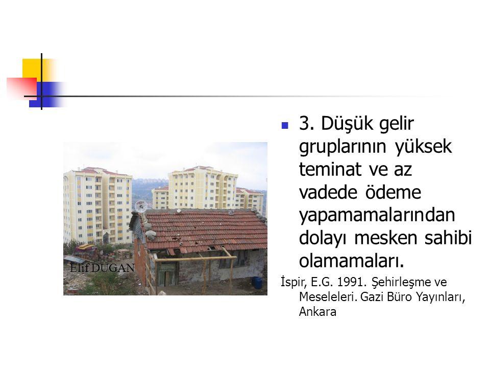 Gecekondu kanunu, şehircilik açısından gecekondu sorunlarının çözümünün 3 şekilde olabileceğini kabul eder.