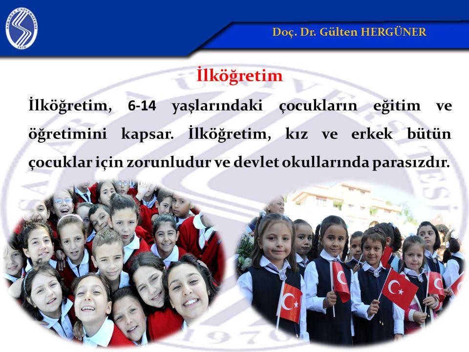 İlköğretim İlköğretim, 6-14 yaşlarındaki çocukların eğitim ve öğretimini kapsar.