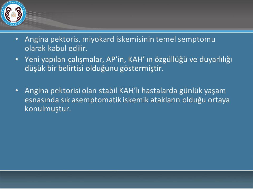 Angina pektoris, miyokard iskemisinin temel semptomu olarak kabul edilir. Yeni yapılan çalışmalar, AP'in, KAH' ın özgüllüğü ve duyarlılığı düşük bir b