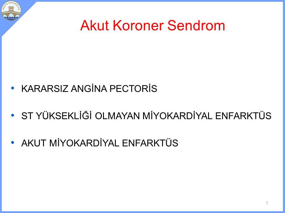 Perikardit Atipik ağrı, frotmanla ortaya çıkar Tedavisi ASA (Anti inflamatuar Doz ~ 2gr) 1 haftadan sonra Dressler Send (%3-4) 1 cm üstündeki efüzyonlarda antikoagülanlar kesilir 58
