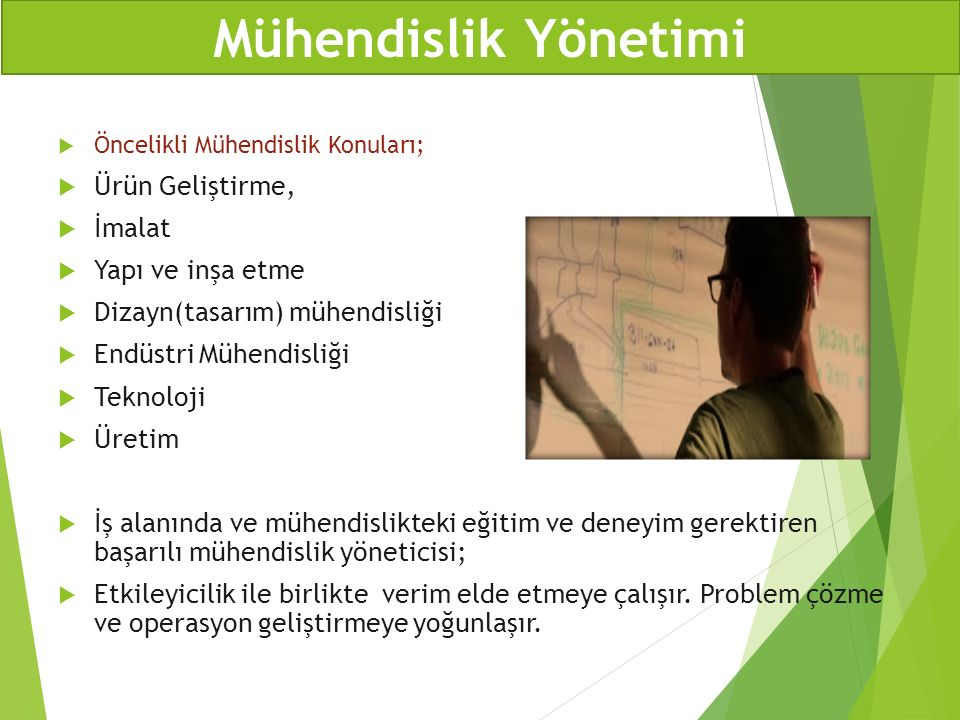  Öncelikli Mühendislik Konuları;  Ürün Geliştirme,  İmalat  Yapı ve inşa etme  Dizayn(tasarım) mühendisliği  Endüstri Mühendisliği  Teknoloji 