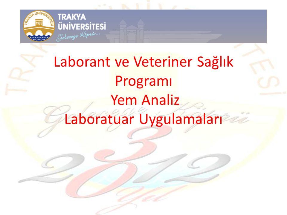 Laborant ve Veteriner Sağlık Programı Yem Analiz Laboratuar Uygulamaları