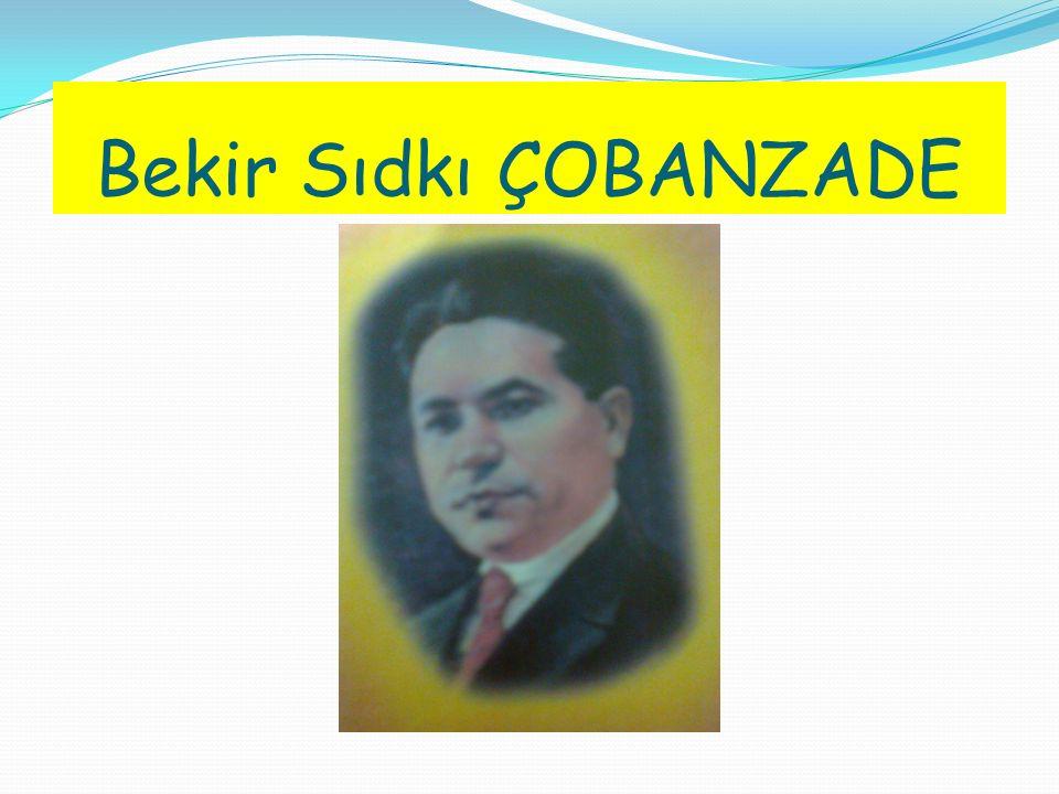 SON YAYIN: Müasir Azerbaycan Edebiyyatı BEKİR ÇOBANZADE Seçilmiş Eserleri (Bakı,2007; 5 cilt)