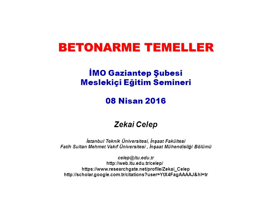 30.05.201612 /75 Betonarme Temeller Tekil temeller