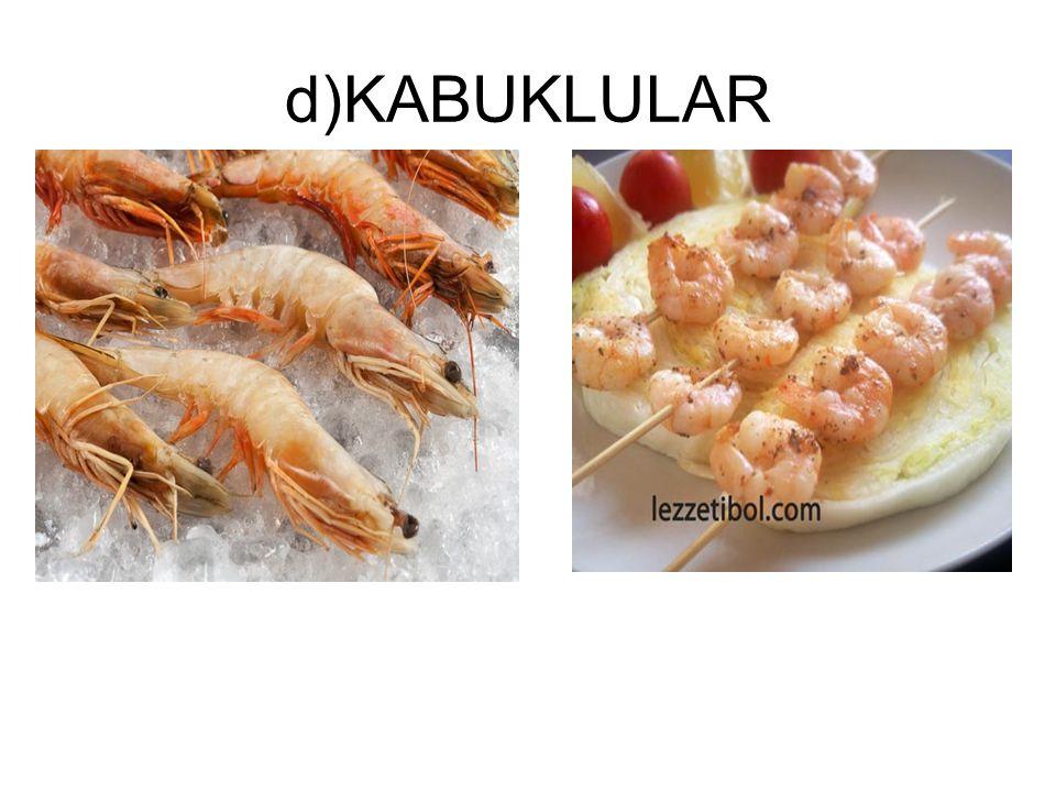 d)KABUKLULAR