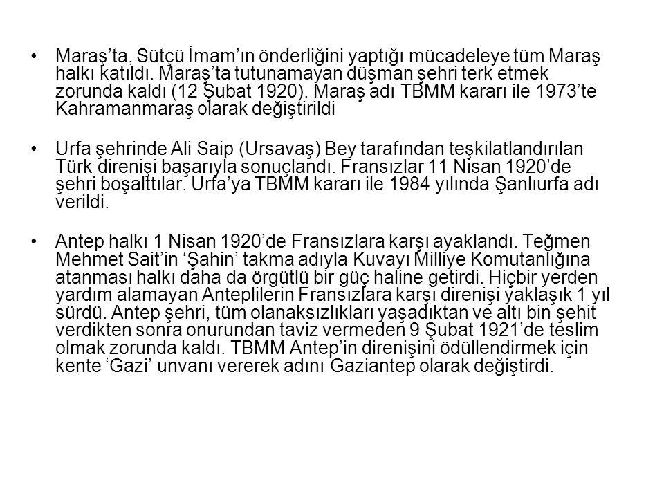 Maraş'ta, Sütçü İmam'ın önderliğini yaptığı mücadeleye tüm Maraş halkı katıldı.