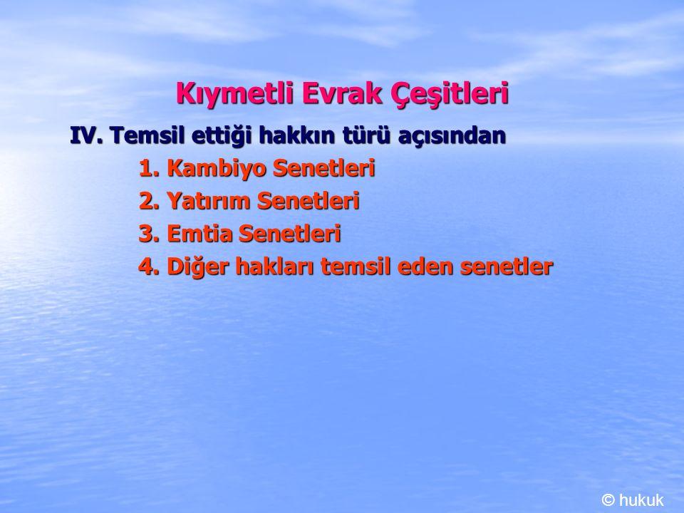 Kambiyo Senetleri IV.