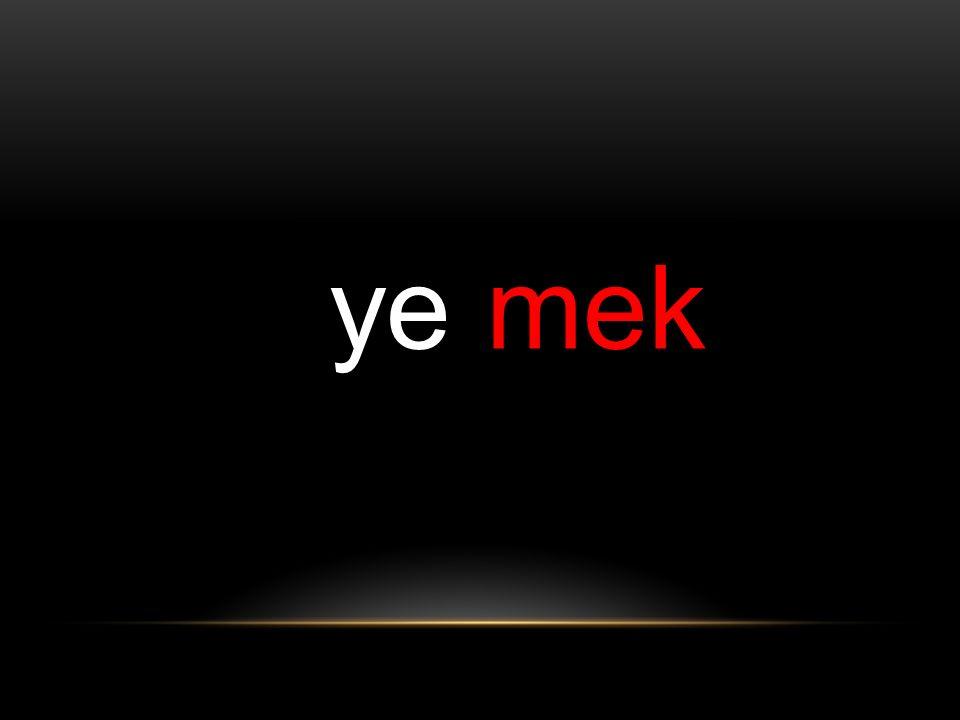 ye mek