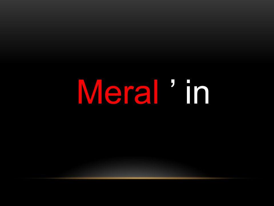Meral ' in