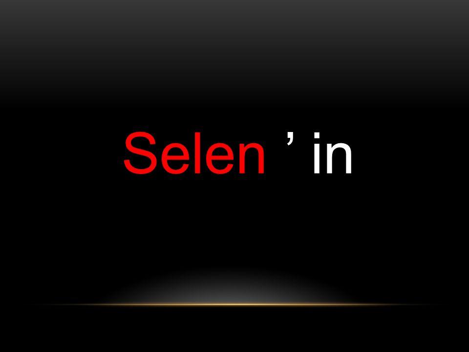 Selen ' in