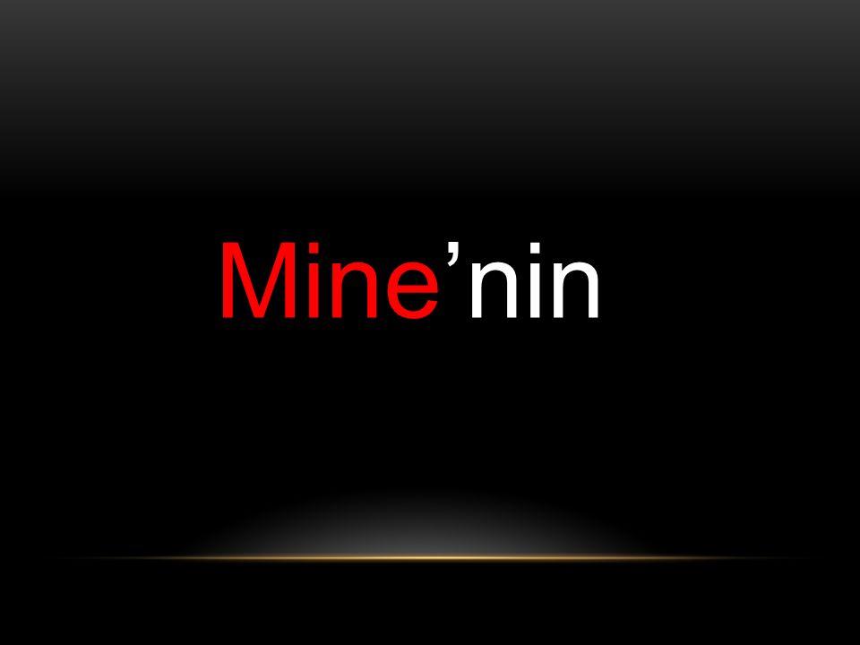 Mine'nin