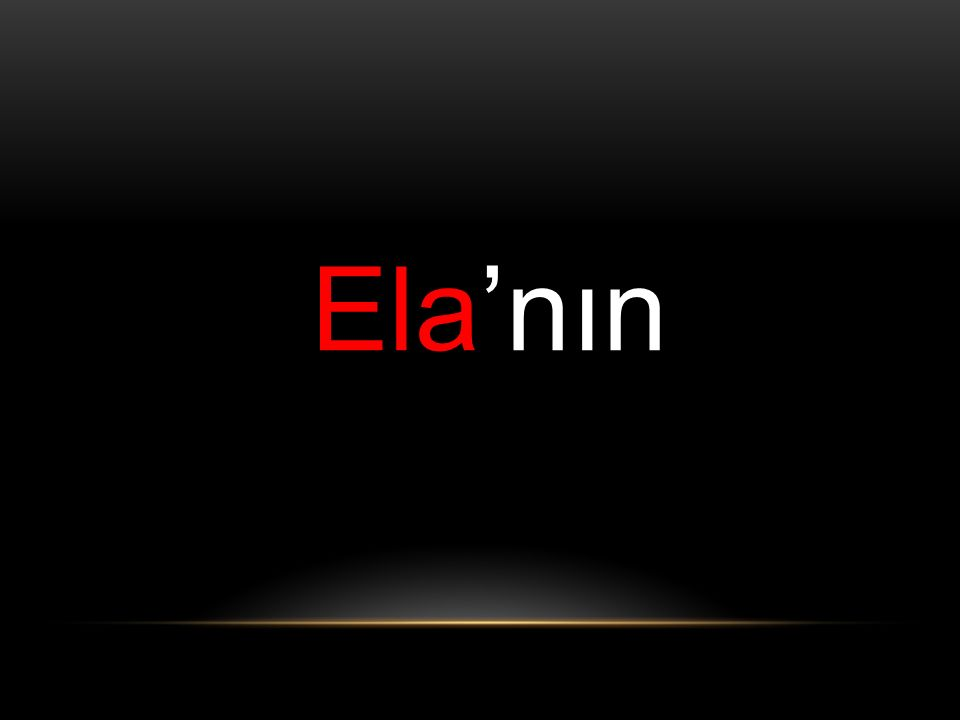Ela'nın