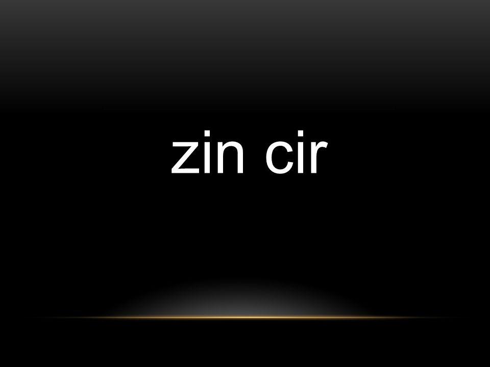 zin cir