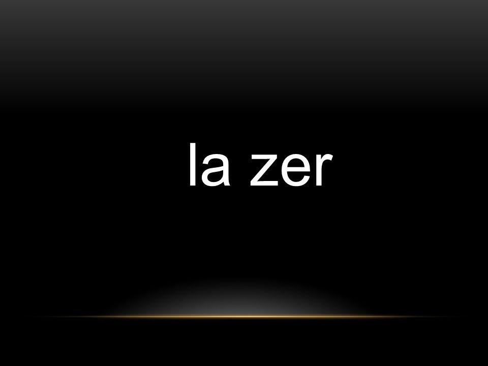 la zer