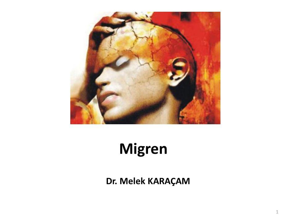 Migren Dr. Melek KARAÇAM 1