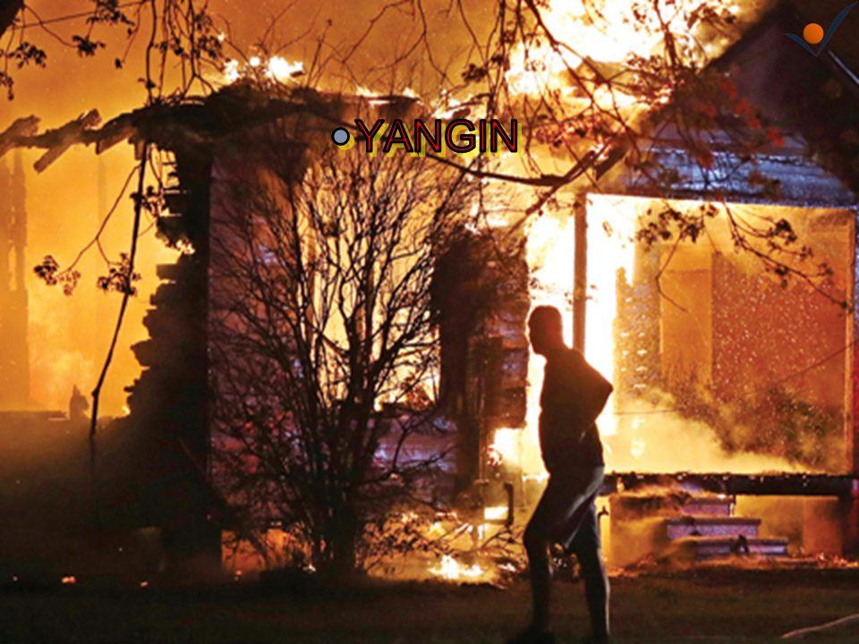 Yangından Koruma Yangın yerinde sıcaklık çok hızlı bir şekilde yükselir.