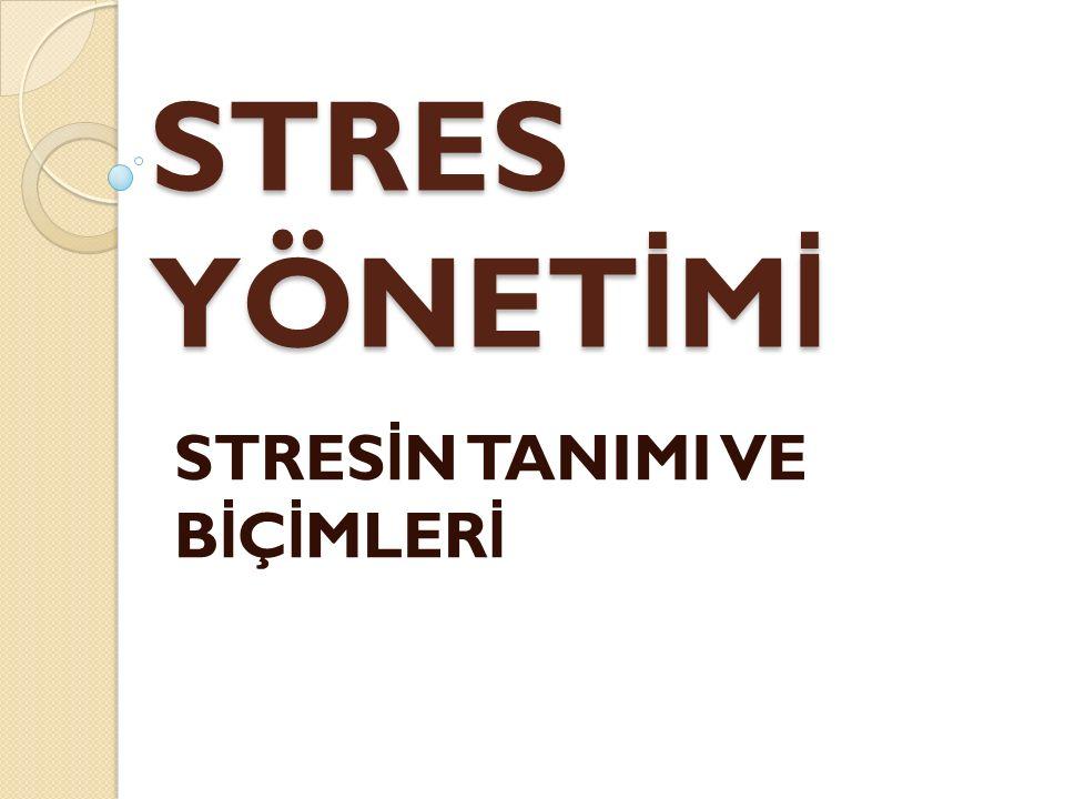 STRES kelime kökeni olarak Latince estrictia dan gelmektedir.