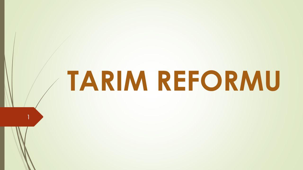 TARIM REFORMU 1