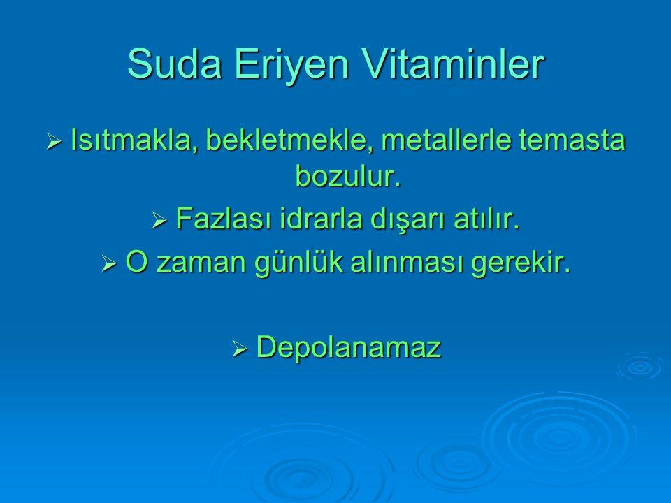 E vitamini E vitamini Üreme organlarının gelişmesini sağlar.