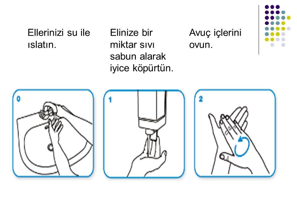 Ellerinizi su ile ıslatın. Elinize bir miktar sıvı sabun alarak iyice köpürtün. Avuç içlerini ovun.