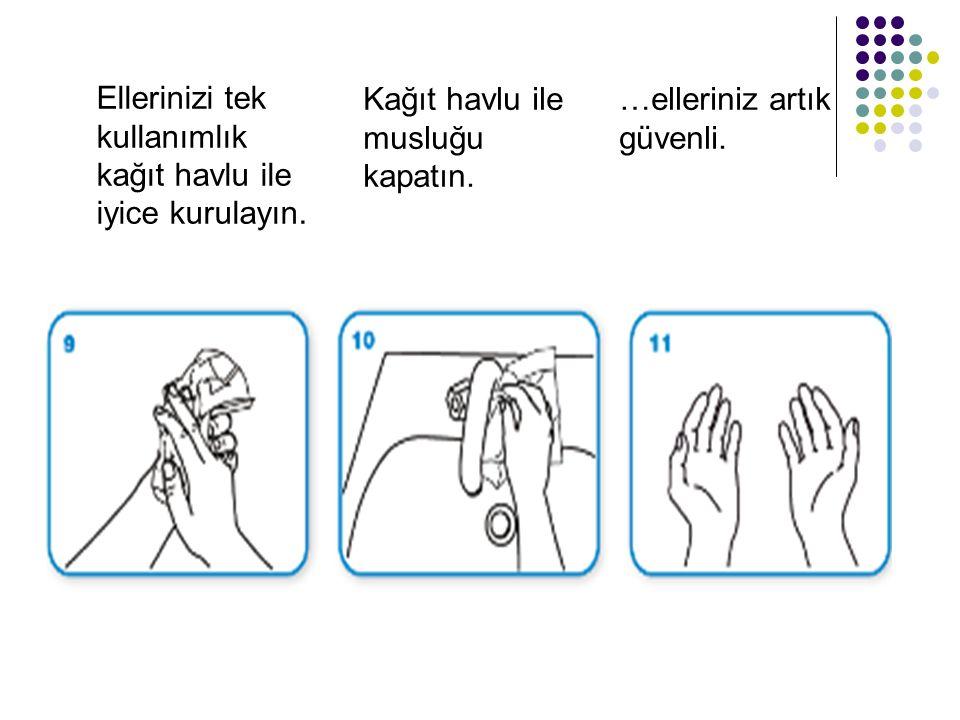 Ellerinizi tek kullanımlık kağıt havlu ile iyice kurulayın.