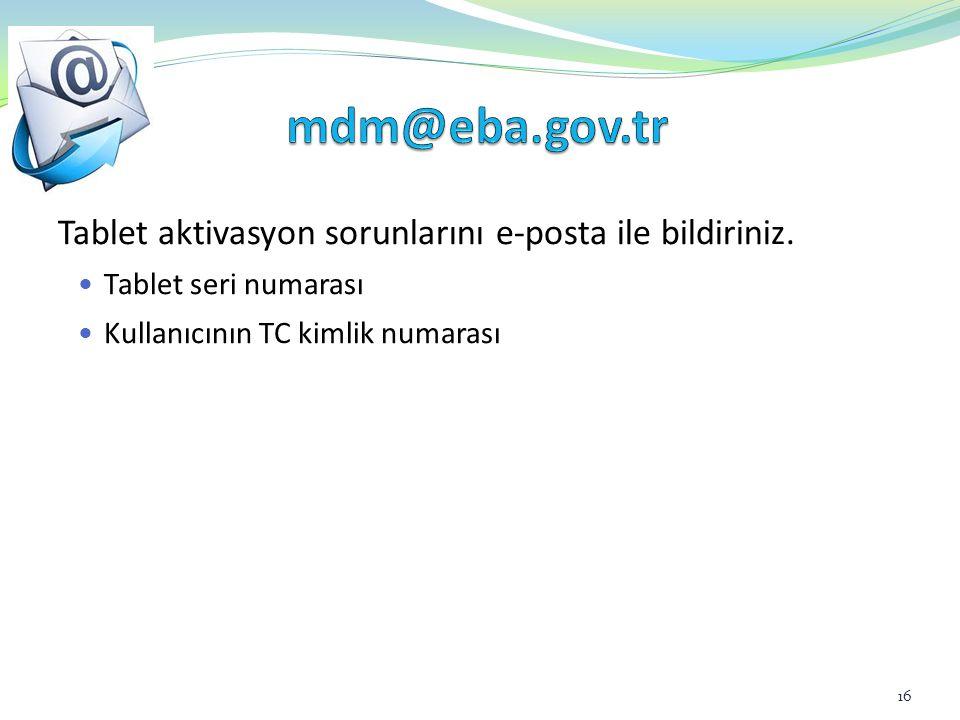 EBA.001 - İşlem başarılı, EBA.002 - TC kimlik numarası hatalı EBA.003 - Parametre Hatası EBA.004 - Ip token sorgulamaya yetkili değil EBA.005 - Parametre Hatalı EBA.006 - İşlem hatalı EBA.007 - Oturum adı ve/ya şifresi hatalı EBA.008 - Veri tabanına veriler kaydedilirken hata oluştu EBA.012 - Web servisten yanıt gelmiyor EBA.013 - Şifre ve TC kimlik numarası uyumsuz EBA.017 - TC kimlik numarası ve/ya seri numarası daha önce kayıtlı EBA.021 - Tablet kullanıcı adı-şifresini 5 defadan fazla hatalı girdiniz 17