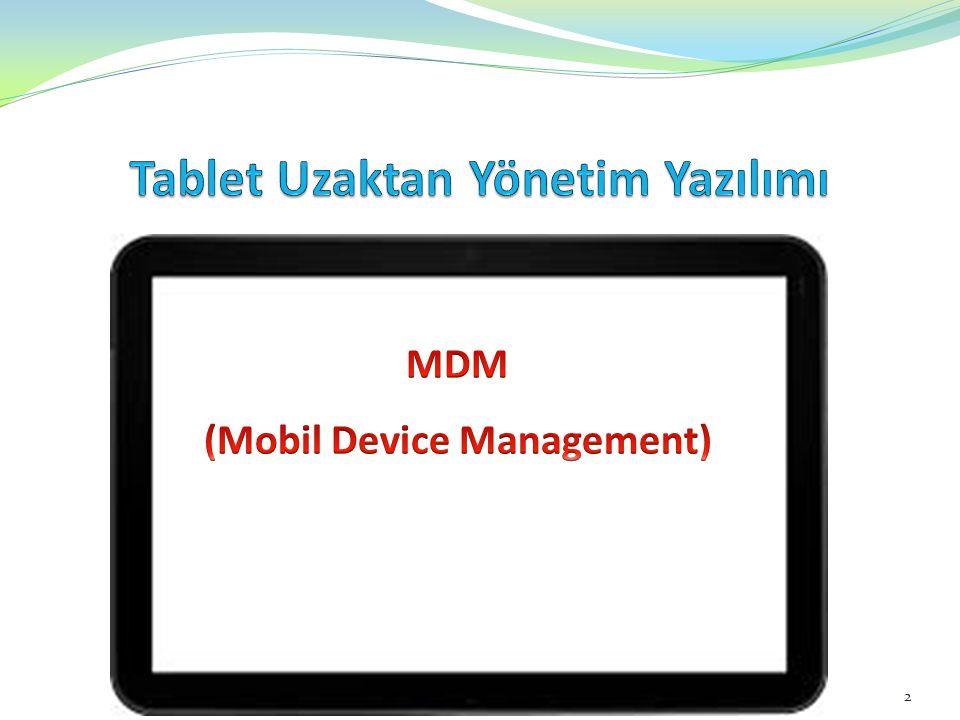 MDM MDM, Eğitimde Fatih projesi kapsamında dağıtılan tablet bilgisayarların uzaktan yönetilmesi için kullanılan yazılımdır.