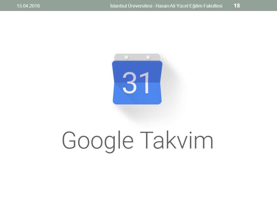 15.04.2016İstanbul Üniversitesi - Hasan Ali Yücel Eğitim Fakültesi 18