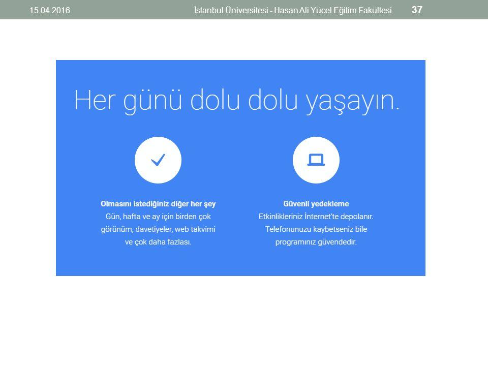 15.04.2016İstanbul Üniversitesi - Hasan Ali Yücel Eğitim Fakültesi 37