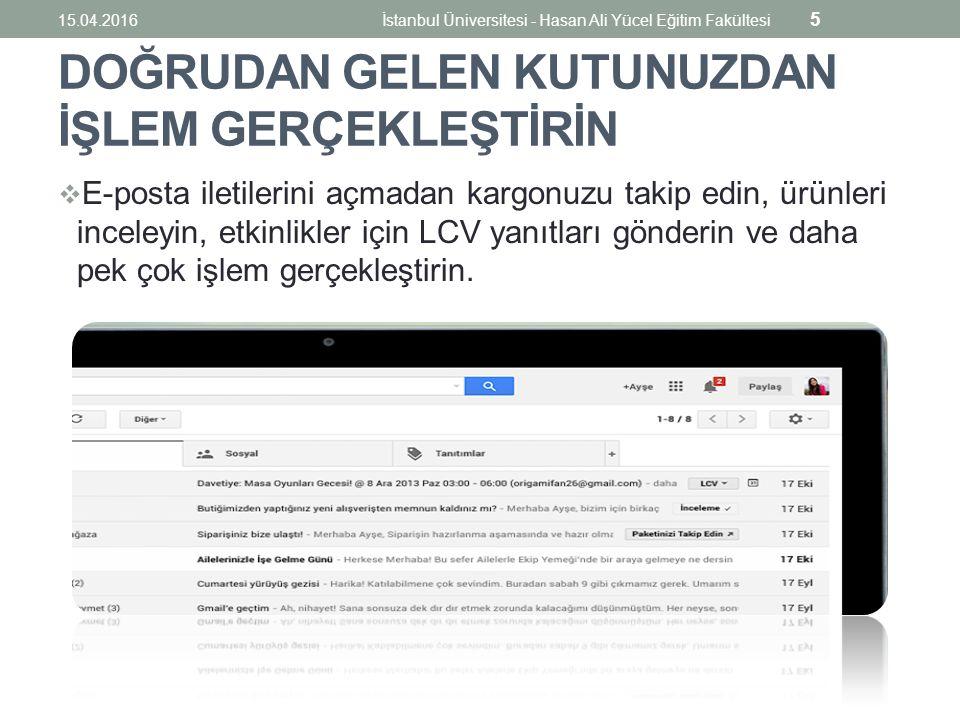Etkinliğinize Hangout Video Görüşmesi Ekleme 15.04.2016İstanbul Üniversitesi - Hasan Ali Yücel Eğitim Fakültesi 26