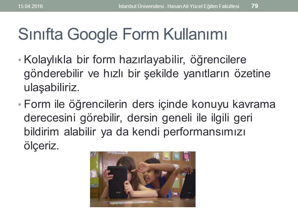 Sınıfta Google Form Kullanımı Kolaylıkla bir form hazırlayabilir, öğrencilere gönderebilir ve hızlı bir şekilde yanıtların özetine ulaşabiliriz.
