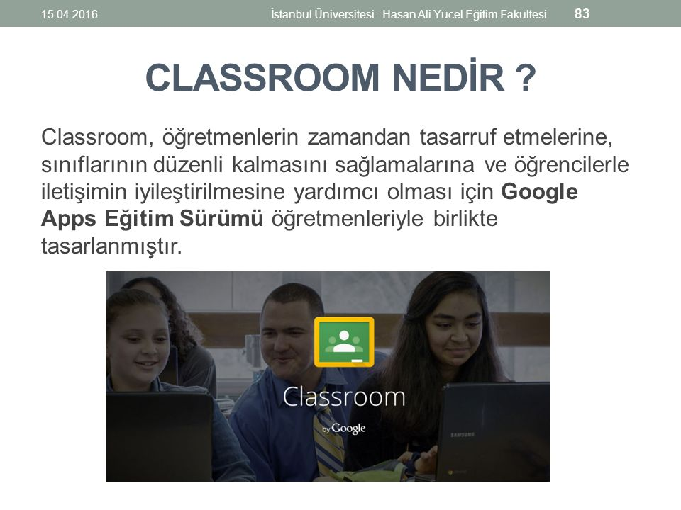 CLASSROOM NEDİR .