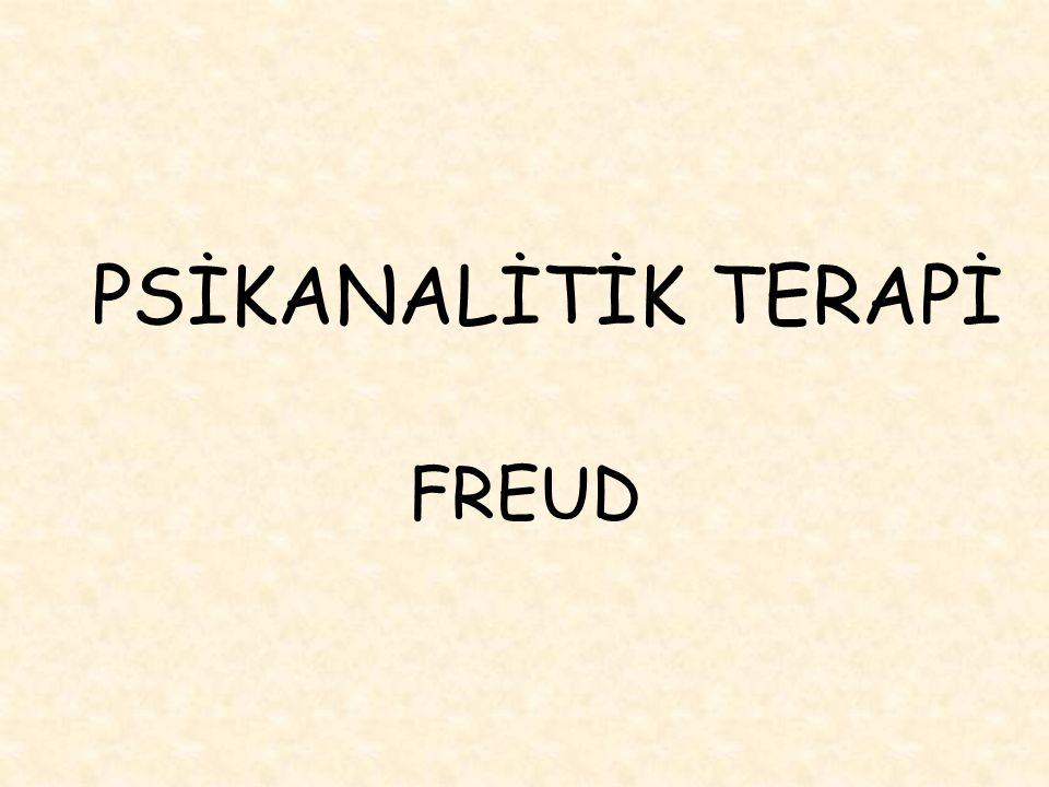 Terapötik Amaçlar Freud' a göre psikanalitik terapinin iki amacı bulunmaktadır.