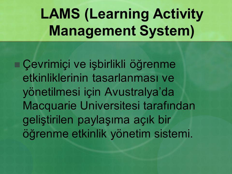 LAMS (Learning Activity Management System) Çevrimiçi ve işbirlikli öğrenme etkinliklerinin tasarlanması ve yönetilmesi için Avustralya'da Macquarie Un