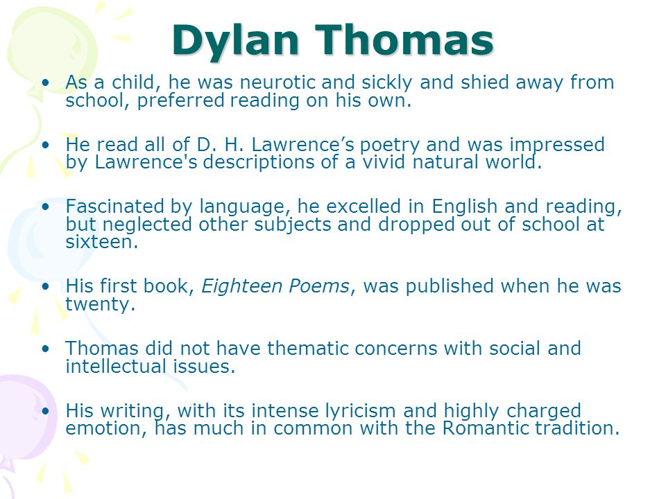 Dylan Thomas Thomas visited America in January 1950, for the first time, when he was thirty-five.