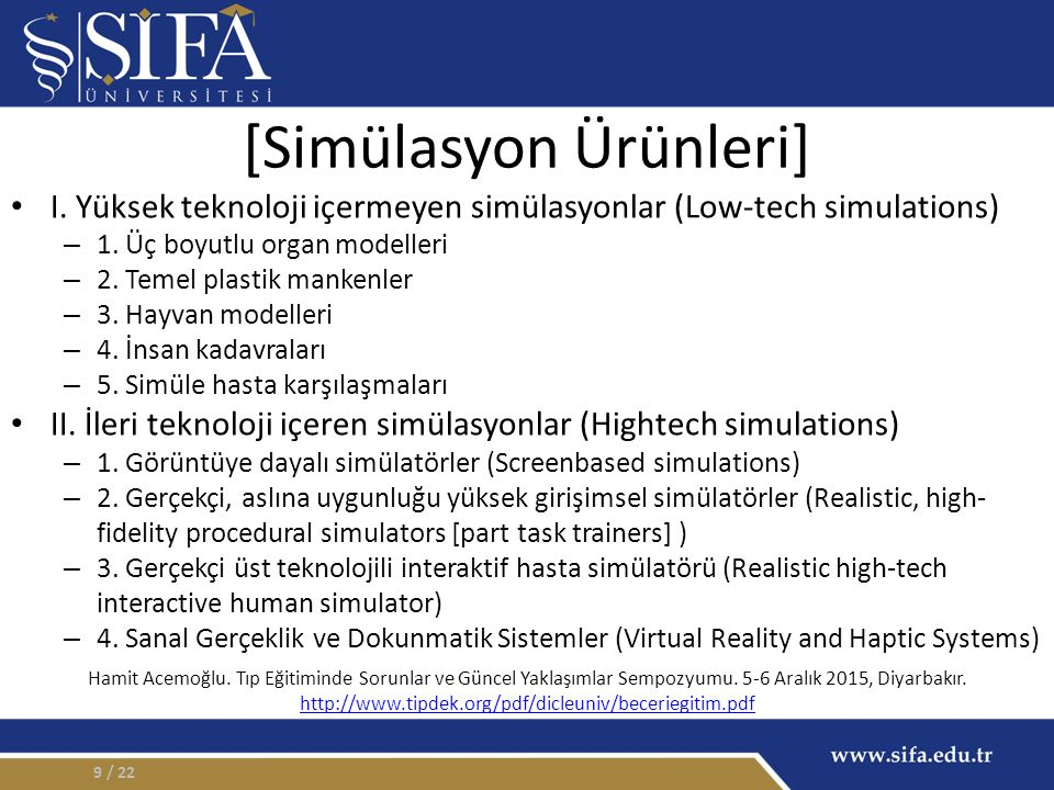 I.Yüksek teknoloji içermeyen simülasyonlar (Low-tech simulations) – 1.