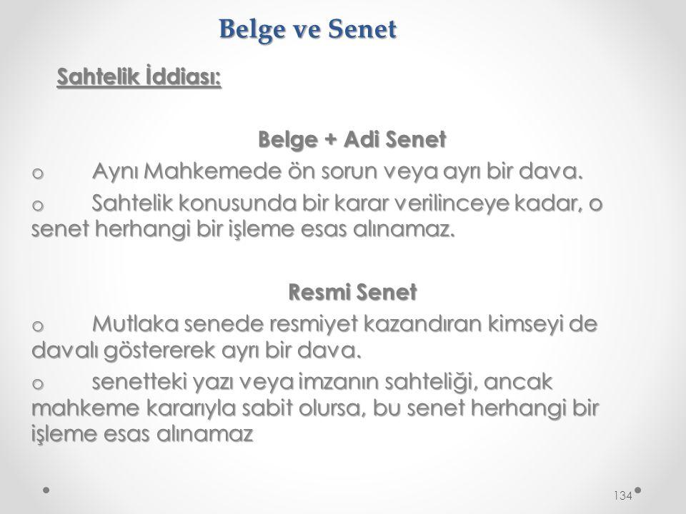 Belge ve Senet Sahtelik İddiası: Belge + Adi Senet o Aynı Mahkemede ön sorun veya ayrı bir dava.