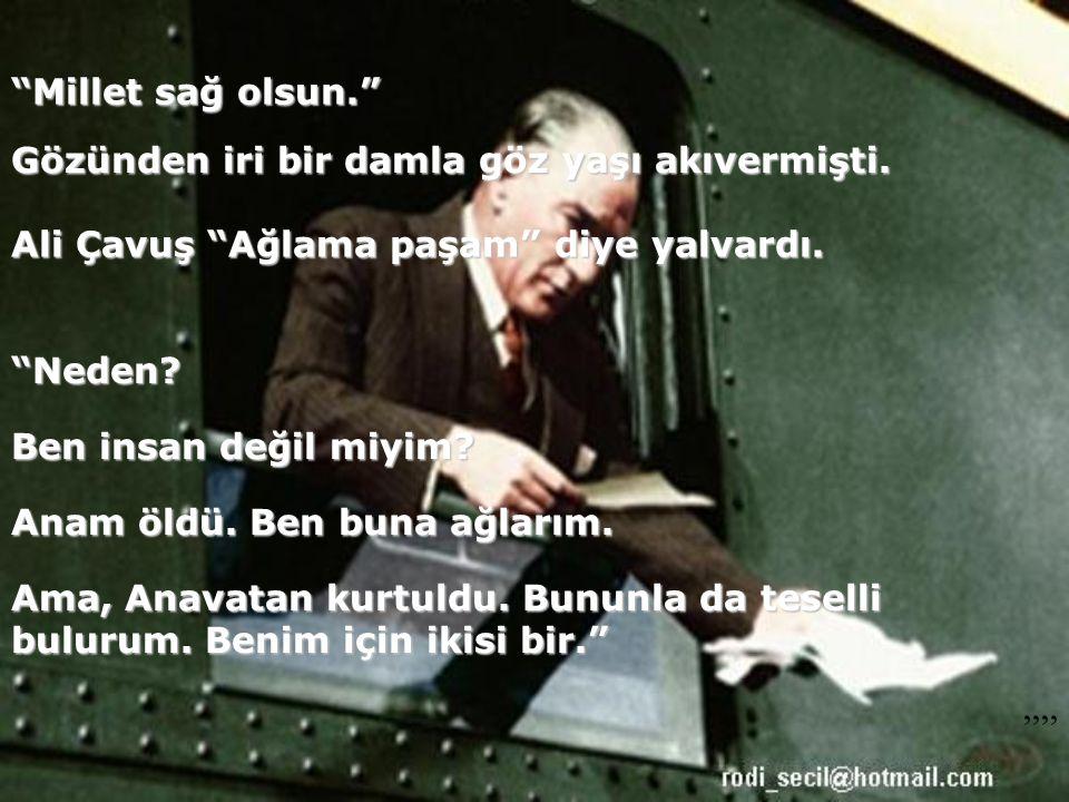 Derken..Mustafa Kemal emri verdi: Çocuk.