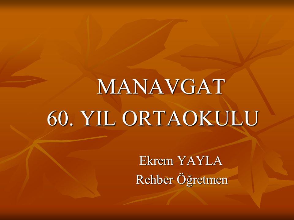 MANAVGAT MANAVGAT 60.YIL ORTAOKULU 60.