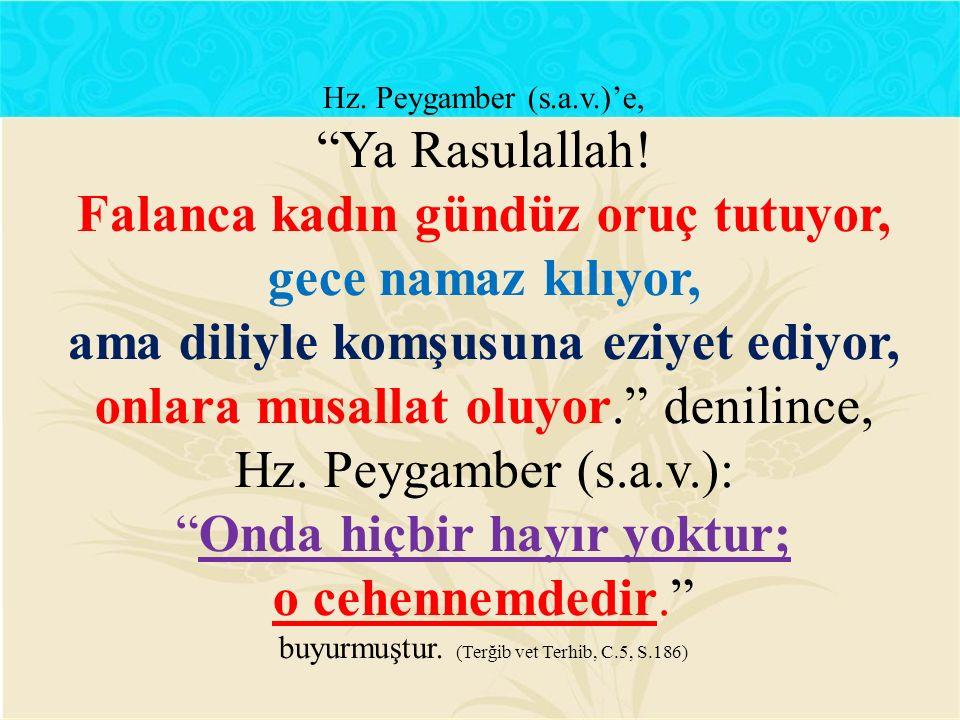 Hz. Peygamber (s.a.v.)'e, Ya Rasulallah.