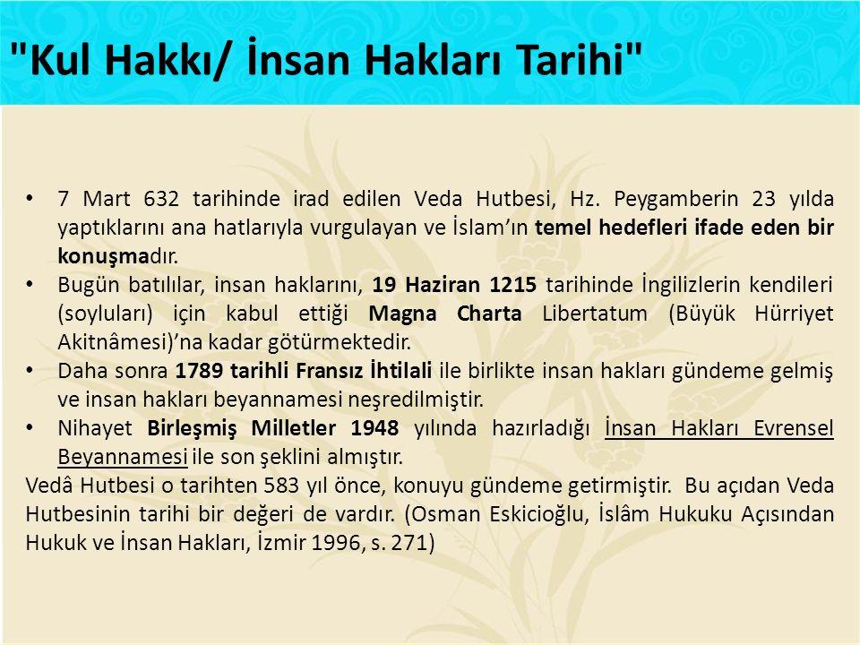 7 Mart 632 tarihinde irad edilen Veda Hutbesi, Hz.