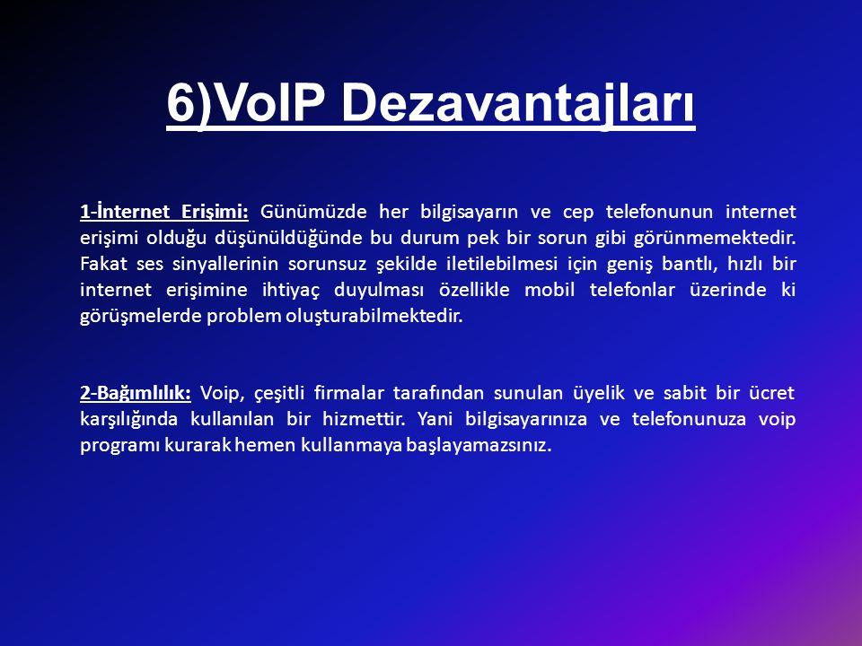 7)VoIP'de Servis Kalitesi Sesin IP üzerinden iletilmesi, iletim bant genişliğinde ve kullanım maliyetinde azalma sağlamasına karşılık, hizmet kalitesinde gecikme,seğirme, yankı giderme, sessizlik bastırma, kayıp paket yerine koyma gibi konuları gündeme getirmektedir.