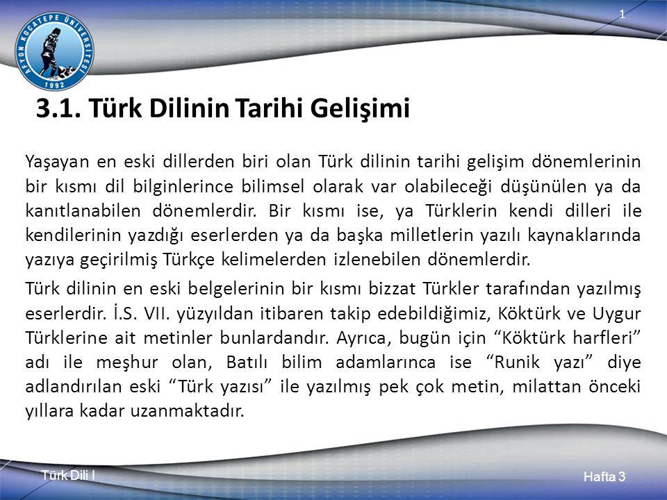 Türk Dili I Hafta 3 1 3.1.